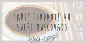 tarte_fondante_sucre_muscovado